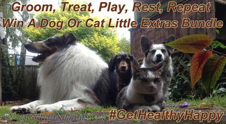 Groom, Treat, Play, Rest, Repeat. Win A Dog or Cat Little Extra's Bundle. #GetHealthyHappy